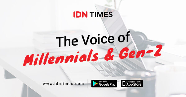 Motivasi Hidup untuk Generasi Millennial | IDN Times